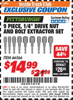 "Harbor Freight ITC Coupon 9 PIECE, 1/4"" DRIVE NUT AND BOLT EXTRACTOR SET Lot No. 66566 Expired: 11/30/18 - $14.99"