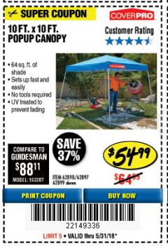 Harbor Freight Coupon COVERPRO 10 FT. X 10 FT. POPUP CANOPY Lot No. 62898/62897/62899/69456 Expired: 5/31/18 - $54.99