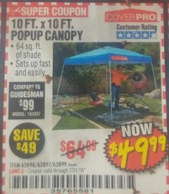 Harbor Freight Coupon COVERPRO 10 FT. X 10 FT. POPUP CANOPY Lot No. 62898/62897/62899/69456 Expired: 7/31/18 - $49.99