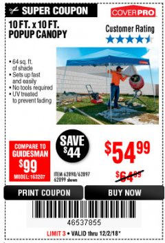 Harbor Freight Coupon COVERPRO 10 FT. X 10 FT. POPUP CANOPY Lot No. 62898/62897/62899/69456 Expired: 12/2/18 - $54.99