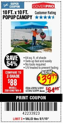 Harbor Freight Coupon COVERPRO 10 FT. X 10 FT. POPUP CANOPY Lot No. 62898/62897/62899/69456 Expired: 9/2/19 - $39.99