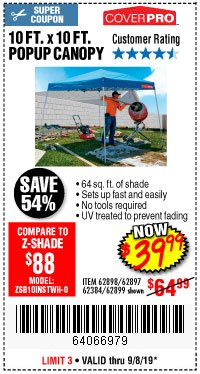 Harbor Freight Coupon COVERPRO 10 FT. X 10 FT. POPUP CANOPY Lot No. 62898/62897/62899/69456 Expired: 9/8/19 - $39.99