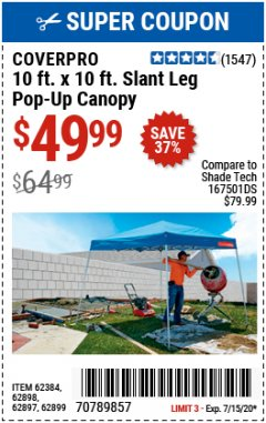 Harbor Freight Coupon COVERPRO 10 FT. X 10 FT. POPUP CANOPY Lot No. 62898/62897/62899/69456 Expired: 7/31/20 - $49.99