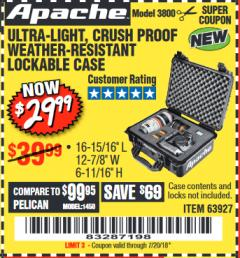 Harbor Freight Coupon APACHE 3800 WEATHERPROOF PROTECTIVE CASE Lot No. 63927 Expired: 7/20/18 - $29.99