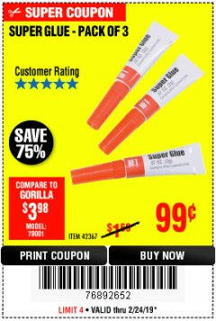 Harbor Freight Coupon SUPER GLUE PACK OF 3 Lot No. 42367 Expired: 2/24/19 - $0.99