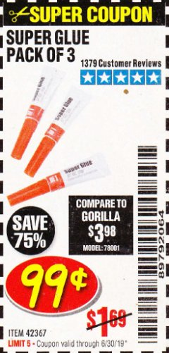 Harbor Freight Coupon SUPER GLUE PACK OF 3 Lot No. 42367 Expired: 6/7/19 - $0.99