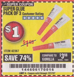 Harbor Freight Coupon SUPER GLUE PACK OF 3 Lot No. 42367 Expired: 7/27/19 - $1