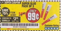 Harbor Freight Coupon SUPER GLUE PACK OF 3 Lot No. 42367 Expired: 7/3/19 - $0.99