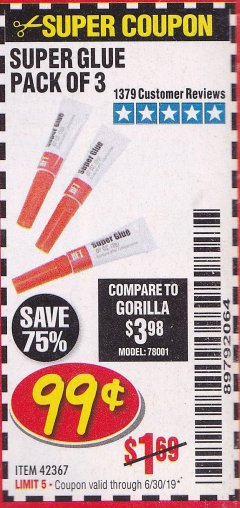 Harbor Freight Coupon SUPER GLUE PACK OF 3 Lot No. 42367 Expired: 6/30/19 - $0.99
