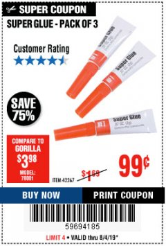 Harbor Freight Coupon SUPER GLUE PACK OF 3 Lot No. 42367 Expired: 8/4/19 - $0.99