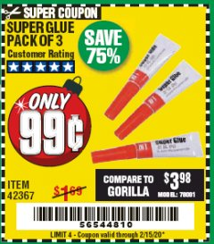 Harbor Freight Coupon SUPER GLUE PACK OF 3 Lot No. 42367 Expired: 2/15/20 - $0.99