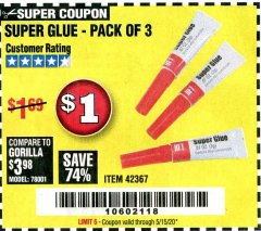Harbor Freight Coupon SUPER GLUE PACK OF 3 Lot No. 42367 Expired: 6/30/20 - $1