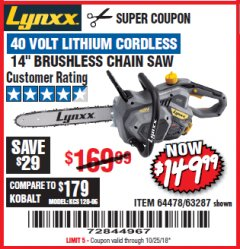"Harbor Freight Coupon LYNXX 40 VOLT LITHIUM 14"" CORDLESS CHAIN SAW Lot No. 63287/64478 Expired: 10/25/18 - $149.99"