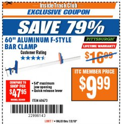 "Harbor Freight ITC Coupon 60"" ALUMINIUM F-STYLE BAR CLAMP Lot No. 60673 Expired: 7/3/18 - $9.99"