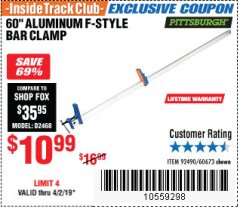 "Harbor Freight ITC Coupon 60"" ALUMINIUM F-STYLE BAR CLAMP Lot No. 60673 Expired: 4/2/19 - $10.99"