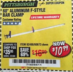 "Harbor Freight Coupon 60"" ALUMINIUM F-STYLE BAR CLAMP Lot No. 60673 Expired: 11/5/19 - $10.99"