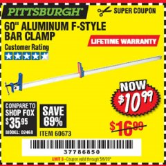 "Harbor Freight Coupon 60"" ALUMINIUM F-STYLE BAR CLAMP Lot No. 60673 Expired: 6/30/20 - $10.99"