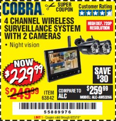 Harbor Freight Coupon 4 CHANNEL WIRELESS SURVEILLANCE SYSTEM WITH 2 CAMERAS Lot No. 63842 Expired: 8/23/19 - $229.99