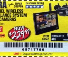 Harbor Freight Coupon 4 CHANNEL WIRELESS SURVEILLANCE SYSTEM WITH 2 CAMERAS Lot No. 63842 Expired: 10/17/19 - $229.99