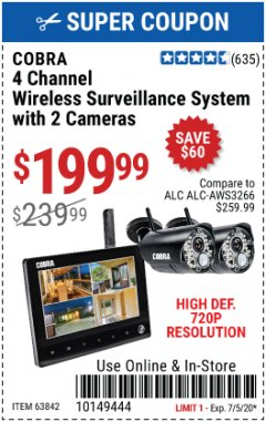 Harbor Freight Coupon 4 CHANNEL WIRELESS SURVEILLANCE SYSTEM WITH 2 CAMERAS Lot No. 63842 EXPIRES: 7/5/20 - $199.99