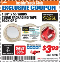 "Harbor Freight ITC Coupon 1.88"" X 55 YARD CLEAR PACKAGING TAPE PACK OF 3 Lot No. 63241 Valid Thru: 6/30/20 - $3.99"