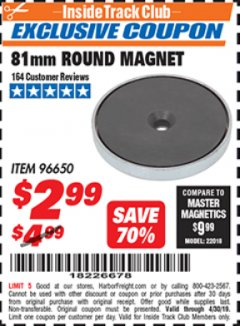 Harbor Freight ITC Coupon 81MM ROUND MAGNET  Lot No. 96650 Expired: 4/30/19 - $2.99