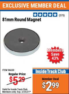 Harbor Freight ITC Coupon 81MM ROUND MAGNET  Lot No. 96650 Expired: 2/25/21 - $2.99