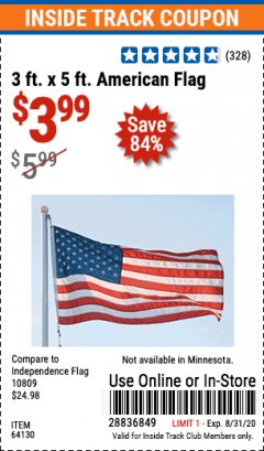 Harbor Freight ITC Coupon 3 FT. X 5 FT. AMERICAN FLAG  Lot No. 64130 Expired: 8/31/20 - $3.99