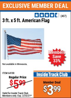 Harbor Freight ITC Coupon 3 FT. X 5 FT. AMERICAN FLAG  Lot No. 64130 Valid Thru: 2/25/21 - $3.99