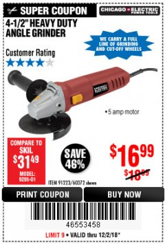 "Harbor Freight Coupon 4-1/2"" HEAVY DUTY ANGLE GRINDER Lot No. 91223/60372 Expired: 12/2/18 - $16.99"