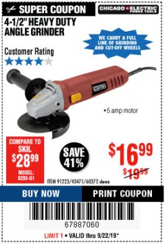 "Harbor Freight Coupon 4-1/2"" HEAVY DUTY ANGLE GRINDER Lot No. 91223/60372 Expired: 9/22/19 - $16.99"