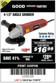 "Harbor Freight Coupon 4-1/2"" HEAVY DUTY ANGLE GRINDER Lot No. 91223/60372 Expired: 11/30/19 - $16.99"