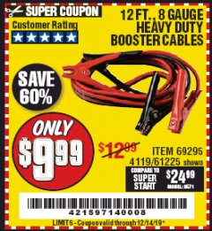 Harbor Freight Coupon 12 FT., 8 GAUGE HEAVY DUTY BOOSTER CABLES Lot No. 69295/61225 Expired: 12/14/19 - $9.99