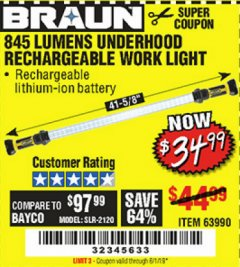 Harbor Freight Coupon BRAUN 845 LUMEN UNDERHOOD RECHARGEABLE WORK LIGHT Lot No. 63990 Expired: 6/1/19 - $34.99