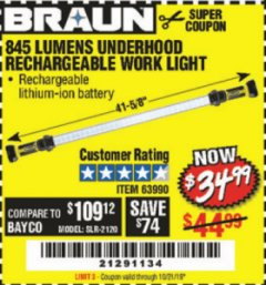 Harbor Freight Coupon BRAUN 845 LUMEN UNDERHOOD RECHARGEABLE WORK LIGHT Lot No. 63990 Expired: 10/21/19 - $34.99