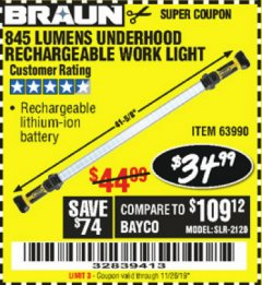 Harbor Freight Coupon BRAUN 845 LUMEN UNDERHOOD RECHARGEABLE WORK LIGHT Lot No. 63990 Expired: 11/26/19 - $34.99