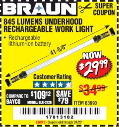 Harbor Freight Coupon BRAUN 845 LUMEN UNDERHOOD RECHARGEABLE WORK LIGHT Lot No. 63990 Expired: 2/4/20 - $29.99