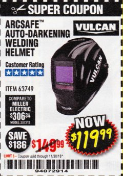 Harbor Freight Coupon VULCAN ARCSAFE AUTO-DARKENING WELDING HELMET Lot No. 63749 Expired: 11/30/18 - $119.99