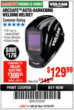 Harbor Freight Coupon VULCAN ARCSAFE AUTO-DARKENING WELDING HELMET Lot No. 63749 Expired: 12/16/18 - $129.99