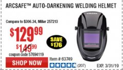 Harbor Freight Coupon VULCAN ARCSAFE AUTO-DARKENING WELDING HELMET Lot No. 63749 Expired: 3/31/19 - $129.99