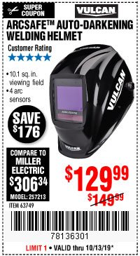 Harbor Freight Coupon VULCAN ARCSAFE AUTO-DARKENING WELDING HELMET Lot No. 63749 Expired: 10/13/19 - $129.99