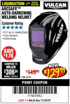 Harbor Freight Coupon VULCAN ARCSAFE AUTO-DARKENING WELDING HELMET Lot No. 63749 Expired: 11/10/19 - $129.99