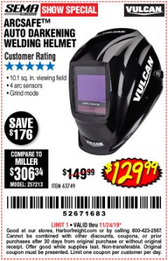 Harbor Freight Coupon VULCAN ARCSAFE AUTO-DARKENING WELDING HELMET Lot No. 63749 Expired: 11/24/19 - $129.99