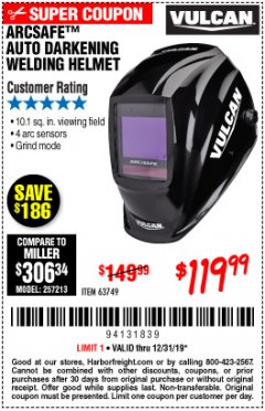 Harbor Freight Coupon VULCAN ARCSAFE AUTO-DARKENING WELDING HELMET Lot No. 63749 Expired: 12/31/19 - $119.99