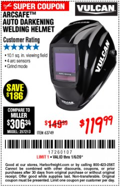 Harbor Freight Coupon VULCAN ARCSAFE AUTO-DARKENING WELDING HELMET Lot No. 63749 Expired: 1/6/20 - $119.99