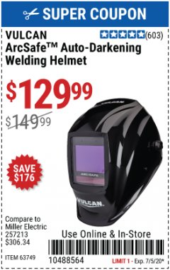 Harbor Freight Coupon VULCAN ARCSAFE AUTO-DARKENING WELDING HELMET Lot No. 63749 Valid Thru: 7/5/20 - $129.99