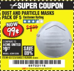 Harbor Freight Coupon DUST AND PARTICLE MASK 5 PACK Lot No. 62606/63723/50027 Expired: 10/27/19 - $0.99