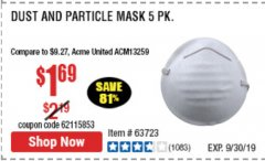 Harbor Freight Coupon DUST AND PARTICLE MASK 5 PACK Lot No. 62606/63723/50027 Expired: 1/9/20 - $1.69