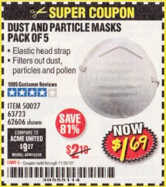 Harbor Freight Coupon DUST AND PARTICLE MASK 5 PACK Lot No. 62606/63723/50027 Expired: 11/30/19 - $1.69