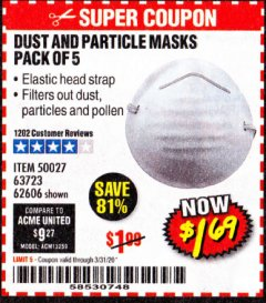 Harbor Freight Coupon DUST AND PARTICLE MASK 5 PACK Lot No. 62606/63723/50027 Valid Thru: 3/31/20 - $1.69
